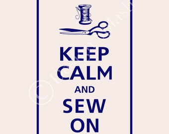 Keep Calm and SEW ON Vinyl Wall Decal Sewing Room Wall Art Sticker KC-114