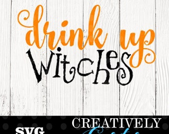 Drink up witches svg / halloween wine glass svg