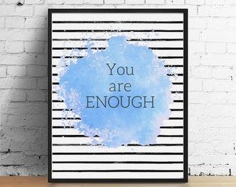 You Are Enough Printable
