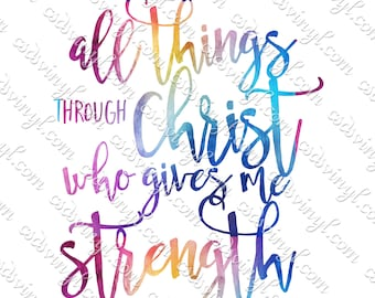 I Can Do All Things Through Christ Who Gives Me Strength Sublimation Transfer, Philippians 3:14 Transfer, Christian Shirt Transfer, SUB0683