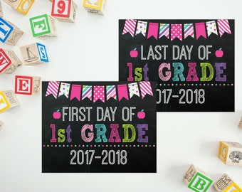 First Day of School - Back To School Printable - 1st Grade Sign - First Day of School - Last Day of School - First Day Chalkboard Sign