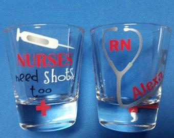 Nurses Need SHOTS Too Shot Glass