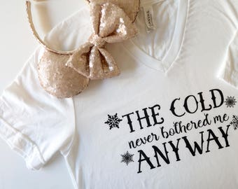 Frozen Shirt Black Ink - The Cold Never Bothered Me Anyway Shirt - Disney Frozen Shirt - Women's Disney Shirt - Christmas Shirt - Christmas