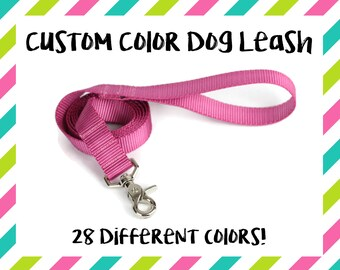"Dog Leash - 4ft 5ft 6ft - Nylon Dog - Custom Dog Leash - Any Color Leash - Dog Lead - Pet Leash - 1"" - Plain Simple Regular Leash"