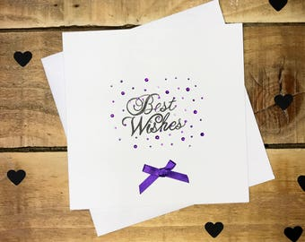 Handmade Best Wishes Card with Rhinestone and Bow detail.