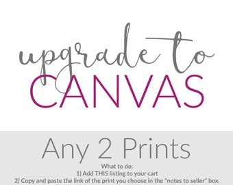 Canvas Upgrade - Gallery Wrapped - Canvas Art - Nursery Canvas - Build Your Own Set -  Two Ready to Hang - Choose the Design - Colors, Size