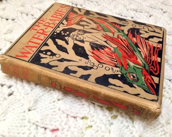 """Antique 1899  """"The Water-Babies"""" Illustrated Children's Book HC- Charles Kingsley"""