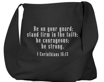 1 Corinthians 16:13 Black Organic Cotton Slouch Bag