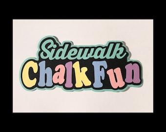 Sidewalk chalk fun scrapbook title premade paper piece