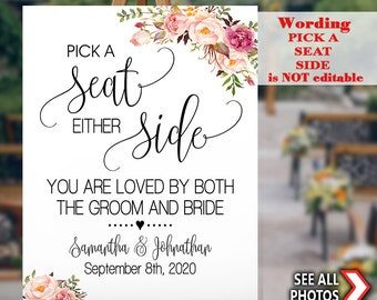 Pick a Seat either Side you are love by both sign Wedding Ceremony seating editable portrait poster sign YOU EDIT & PRINT template SG27 101