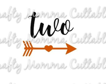 TWO SVG file // Second Birthday Svg // 2nd birthday Cut File // Arrow Two Silhouette File // Cutting File // SVG file
