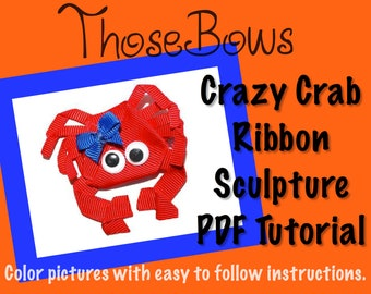 Instant Download Crazy Crab Ribbon Sculpture Tutorial PDF E-Book