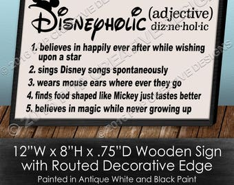 Disneyholic Wooden Sign
