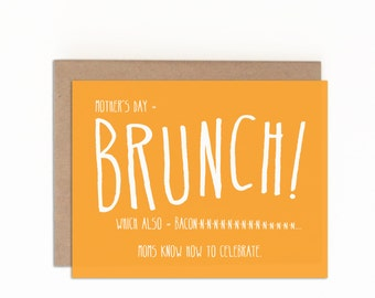 Funny Card for Mother's Day, Mother's Day Brunch, Card to Make Mom Laugh, Bacon-Loving Mom, Card from Son or Daughter, with Kraft Envelope
