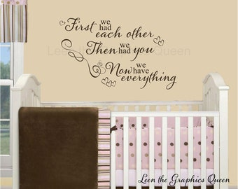 First We Had Each Other Wall Decal • Saying for Nursery Decor • Hearts Swirls Wall Decal • Baby's Room & Nursery Wall Decal