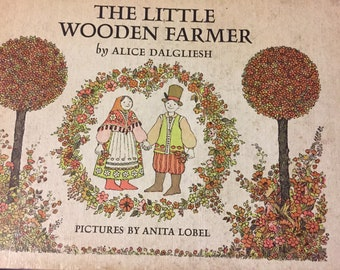The Little Wooden Farmer Vintage Children's Book  by Alice Dalgliesh  First Printing