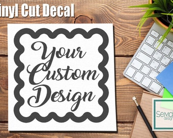 Custom Design Decal or Sticker Request