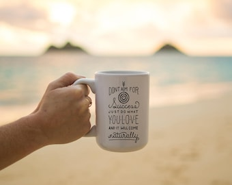 """Motivational Quote Coffee Mug • """"Do What You Love"""" • Inspirational Mug • Motivational Mug • Custom Mug"""