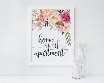 "PRINTABLE Art ""Home Sweet Apartment"" Floral Art Print Apartment Decor Home Decor Pink Floral Art Print Home Sweet Home Gift for her"