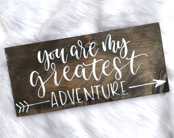 You are my greatest adventure // Hand Lettered // Wood Sign // 16x8 // Modern Calligraphy