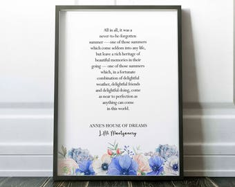 Anne's house of dreams, L.M Montgomery, a never to be forgotten summer, little tiger designs, floral, anne of green gables, literary quote