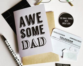 Awesome Dad Card / Happy Fathers Day Card