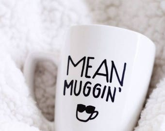 VINYL ONLY FOR coffee mug .. Mean Muggin .. , personalize custom, most any color choice
