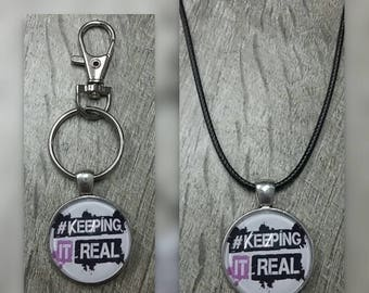Keeping it real key chain or necklace