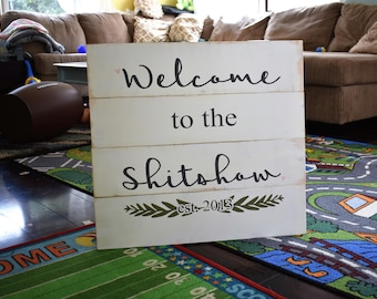 Gift for Mom - Entryway Sign - Funny Decor - Weclome to the Shitshow - Wood Sign - Gift for Wife - Christmas Gift - Funny Sign