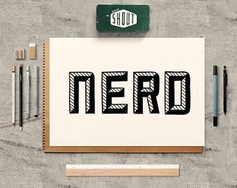 NERD, Handwritten, Illustrations Quote, Nerd Quote, Modern Typography, Geek, Office Decor, Motivational Art, Nerd Art, Geeky, Nerd Print