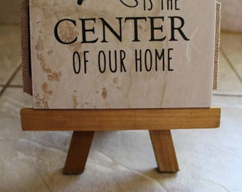 "MADE TO ORDER Ceramic decorative tile with quote ""Christ is the center of our home"""