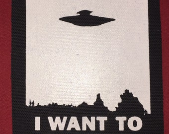 I Want To Believe Cloth Punk Patch