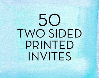 50, 5x7 Invitations with White Envelopes *Professionally Printed