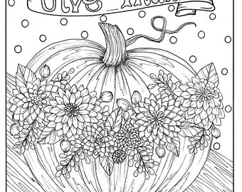 Give Thanks Digital Coloring page Thanksgiving, harvest, holiday, coloring page, color books, adult coloring