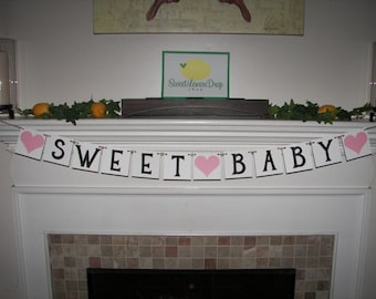 SWEET BABY Banner - Baby Decoration - Shower Decoration - Custom Colors - Photo Prop