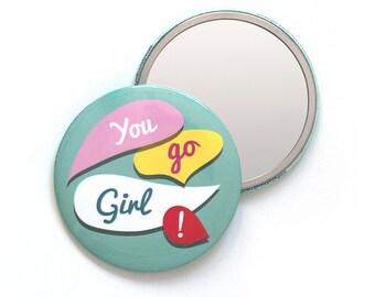 You Go Girl Pocket Mirror