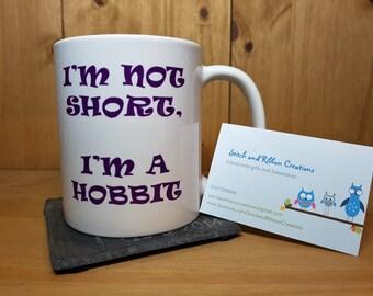I'm not short I'm a Hobbit mug.