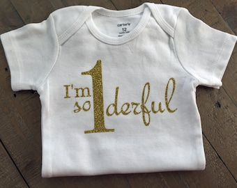 I'm so wonderful First Birthday Shirt or body suit