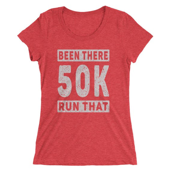 Women's Been There Run That 50K Tri-Blend T-Shirt - Ultra-Marathon Runner - Run 50K Short Sleeve T-Shirt