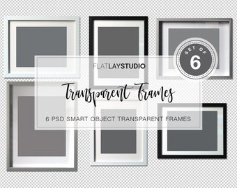 6 TRANSPARENT FRAMES / PSD Smart Object / Flat Lay Minimalist Styled Stock Photo