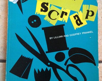 1962 Creating from Scrap Children's Book