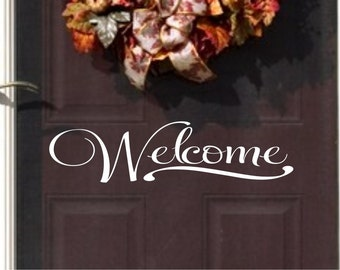 Welcome Vinyl Wall Decal - Vinyl for you Door - Vinyl Lettering