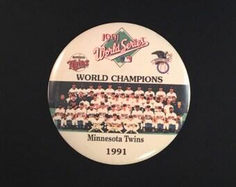 1991 MINNESOTA TWINS World Champions Pinback Button MLB World Series