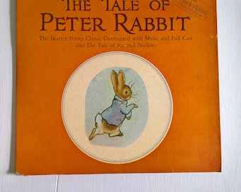 The Tale of Peter Rabbit: The Beatrix Potter Classic with Full Cast and Music - Narrated by Vivien Leigh --- Vintage Story Book on Record