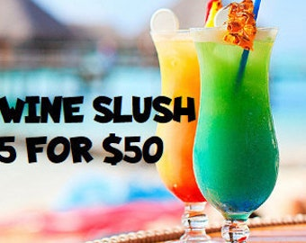 Wine Slush Bundle 5 for 50| Margaritas| Cocktail Party| Wine Gift| Gifts for 21| Wine Drinks| Birthday Gift| Gifts for Her| Drink in Hand