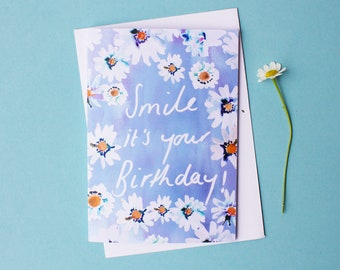 Daisy Smile it's your Birthday Greetings card