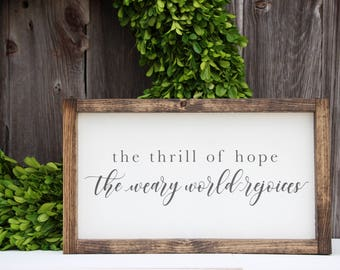 The thrill of hope the weary world rejoices, Christmas wood sign, Christmas sign, Christmas decor, Holiday decor, holiday sign, painted sign