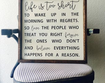 Life is too short painted solid wood sign