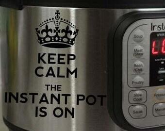 Instant Pot Decal Sticker Keep Calm