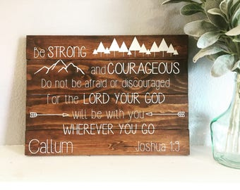 Be Strong and Courageous Pallet Sign, Joshua 1:9,  Bible Verse Nursery Sign, Baby Shower Gift, Adventure Theme Bible Verse, Scripture Pallet